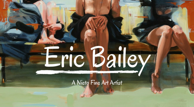 Artist Feature: Eric Bailey
